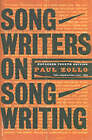 Songwriters on Songwriting by Paul Zollo (Paperback, 2003)