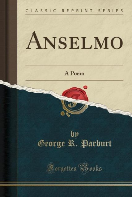 Anselmo von George R. Parburt (2015, Taschenbuch)