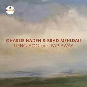 Charlie-Haden-and-Brad-Mehldau-Long-Ago-And-Far-Away-CD