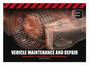Vehicle-Maintenance-and-Repair-Level-3-by-David-Hobson-9781408077542-Brand-New