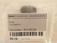 GENUINE DYSON SILVER TOOL CATCH FOR DC25 DC27 DC30 DC31 DC33 DC35 DC45 911523-03