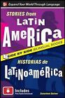 Stories from Latin America/Historias de Latinoamerica, Second Edition by Genevieve Barlow (Paperback, 2010)