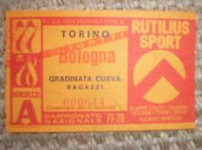 TORINO BOLOGNA 1977-1978 BIGLIETTO TICKET CUP FOOTBALL 77/78 CAMPIONATO