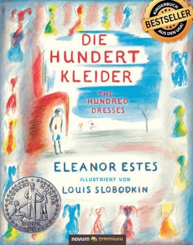 1 von 1 - Estes, Eleanor - Die hundert Kleider /4