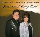 Jesus Heard Every Word [Single] by Allen Karl/Donna Cunningham (CD)