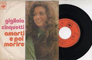 GIGLIOLA-CINQUETTI-disco-45-giri-AMARTI-E-POI-MORIRE-made-in-PORTUGAL-1972