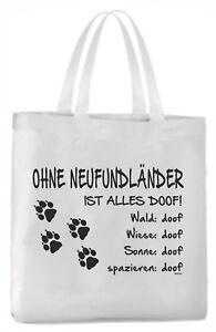 """Modestil Tragetasche """"ohne Neufundländer Ist Alles Doof!"""" 45x42cm Hund üBerlegene Materialien Schilder & Plaketten Türschilder"""