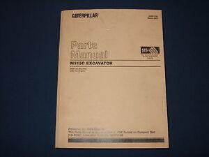 cat caterpillar m315c excavator parts book manual s n bdm1 up ebay rh ebay com Excavation Safety Excavator Manuals and Bulldoze Rollover