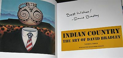 SIGNED BOOK Indian Country The Art of David Bradley by Valerie K. Verzuh