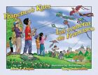 Francisco's Kites / Las Cometas de Francisco by Alicia Klepeis (Hardback, 2015)