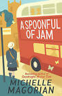 A Spoonful of Jam by Michelle Magorian (Paperback, 2015)