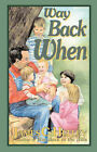 Way Back When (second Edition) by James (Paperback, 2007)