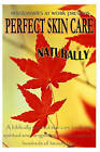 Perfect Skin Care Naturally by Missionaries At Work (Paperback / softback, 2011)