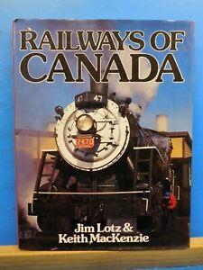 Railways-of-Canada-by-Jim-Lotz-amp-Keith-MacKenzie-w-dust-ajcket