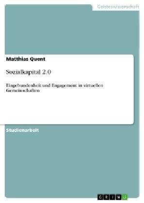 Sozialkapital 2.0 von Matthias Quent (2009, Taschenbuch)