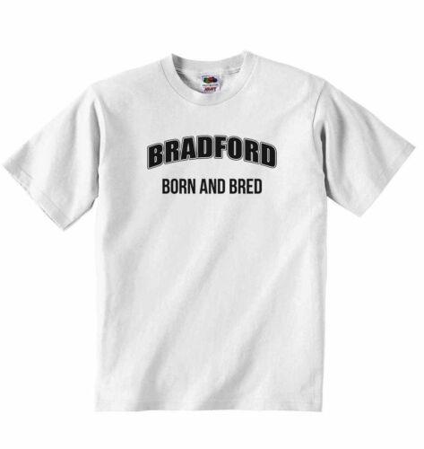 BRADFORD nés et élevés-personnalisé bébé t-shirt tees vêtements garçons filles