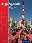 AQA GCSE Spanish: Higher Student Book by John Halksworth (Paperback, 2016)