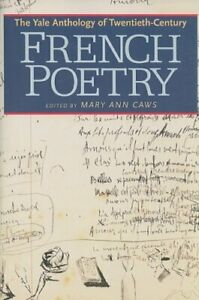The-Yale-Anthology-of-Twentieth-century-French-Poetry-Caws-9780300143188-New