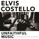 Unfaithful Music and Soundtrack Album 0602547523693 by Elvis Costello CD