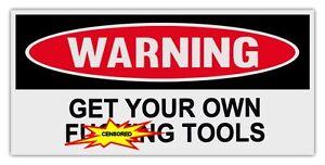 Bekommen Ihre Eigene F Cking Zubehör Unparteiisch Lustige Warnung Autoaufkleber Aufkleber Sammeln & Seltenes