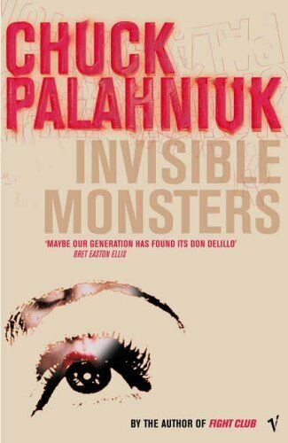 1 of 1 - Invisible Monsters by Palahniuk, Chuck 0099285444 The Cheap Fast Free Post