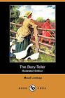 The Story-Teller (Illustrated Edition) (Dodo Press) by Maud Lindsay (Paperback / softback, 2009)