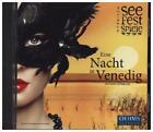 Eine Nacht in Venedig von Mörbisch Festival Chor,Herbert Lippert,Richard Samek,Otto Jaus (2015)