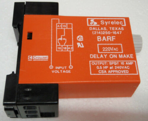 Crouzet Syrelec BARF 10M 220A Time Delay on Make  .1-10 Minute  relay 220V