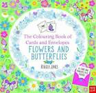The National Trust: The Colouring Book of Cards and Envelopes - Flowers and Butterflies by Nosy Crow Ltd (Paperback, 2016)