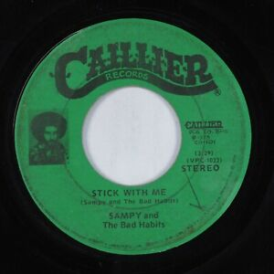 Funk 45 SAMPY & THE BAD HABITS Stick with Me CALLER HEAR