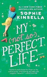 My-Not-So-Perfect-Life-A-Novel-by-Kinsella-Sophie