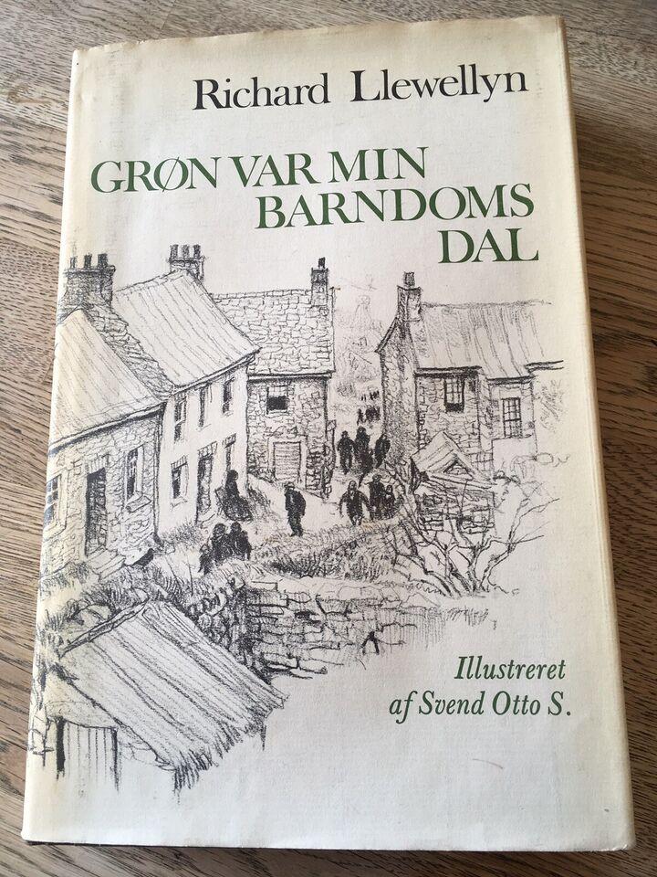 Grøn var min barndoms dal, Richard Llewellyn / ill. af Svend
