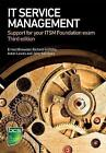 IT Service Management: Support for Your ITSM Foundation Exam by Aidan Lawes, John Sansbury, Ernest Brewster, Richard Griffiths (Paperback, 2016)