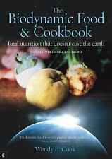 Cook, Wendy E.-Biodynamic Food And Cookbook  (UK IMPORT)  BOOK NEW