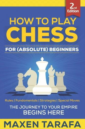 Chess Beginners Absolute How To Play Chess For
