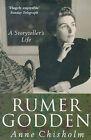 Rumer Godden: A Storyteller's Life by Anne Chisholm (Paperback, 1999)