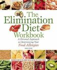 The Elimination Diet Workbook: A Personal Approach to Determining Your Food Allergies by Maggie Moon (Paperback, 2014)