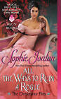 All the Ways to Ruin a Rogue: The Debutante Files by Sophie Jordan (Paperback, 2015)