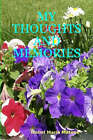 My Thoughts and Memories by Isabel Maria Mateus (Paperback, 2007)
