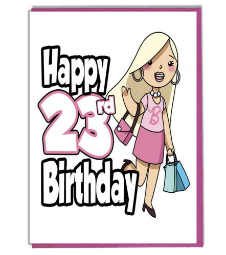 Glamour Girl 23rd Birthday Card Ladies Daughter Grandaughter Friend Mum Sister