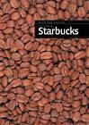 The Story of Starbucks by Franklin Watts (Hardback, 2013)