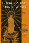 Living in Amida's Universal Vow: Essays in Shin Buddhism by Alfred Bloom (Paperback, 2004)