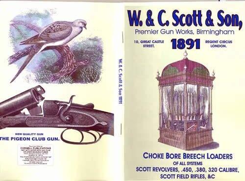 W /& C Scott /& Son 1891 Shotgun /& Rifle Catalog