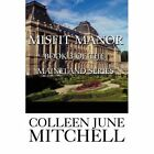 Misfit Manor Book 3 of The Maineland Series by Mitchell Colleen June Self