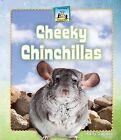 Cheeky Chinchillas by Kelly Doudna (Hardback, 2013)