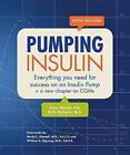 Pumping Insulin: Everything You Need to Succeed on an Insulin Pump by Ruth Roberts, John Walsh (Paperback / softback, 2012)