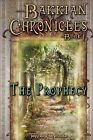 Bakkian Chronicles, Book I - The Prophecy by Jeffrey M Poole (Paperback / softback, 2012)