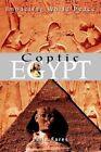 Coptic Egypt Impacting World Peace Book Laila Fares PB 0595302491 Ing