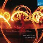 Fire Music: Infernal Flames and Celestial Blaze (2016)