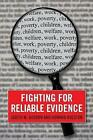 Fighting for Reliable Evidence by Judith M. Gueron, Howard Rolston (Paperback, 2013)